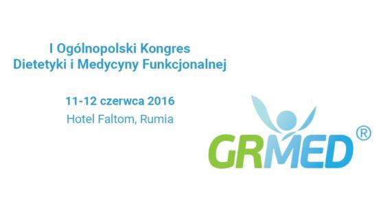 Zapraszamy na II Ogólnopolski Kongres Dietetyki i Medycyny Funkcjonalnej